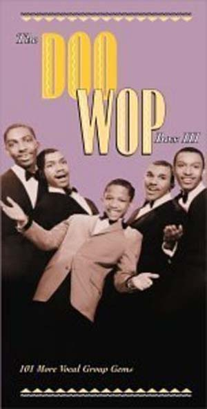 VA - The Doo Wop Box 3: 101 More Vocal Group Gems